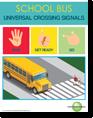 Universal Crossing Signals