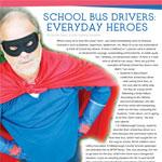 School Bus Drivers Everyday Heroes