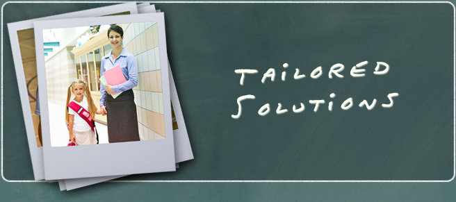 Tailored Solutions